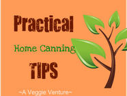 Practical Home Canning Tips