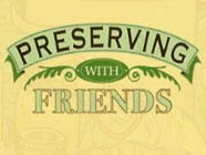 Review and Giveaway: Preserving With Friends