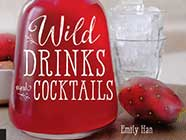Wild Drinks & Cocktails by Emily Han, found on PunkDomestics.com